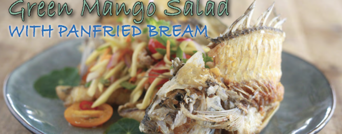 Green Mango Salad With Panfried Bream